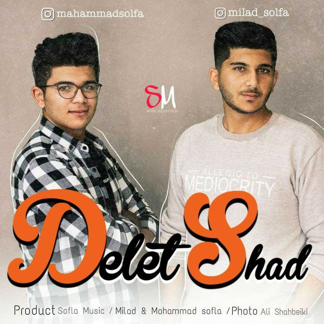 Mohammad Sofla & Milad Sofla – Delet Shad