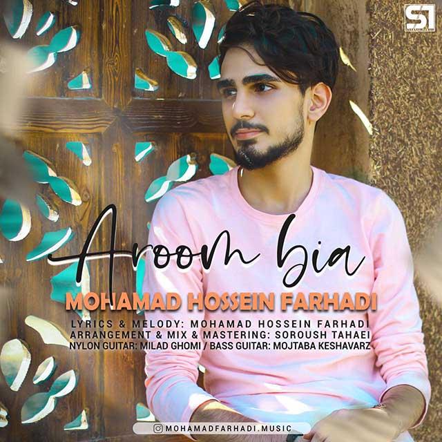 Mohammad Hossein Farhadi – Aroom Bia