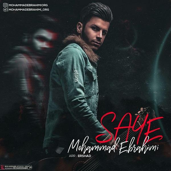 Mohammad Ebrahimi – Saye