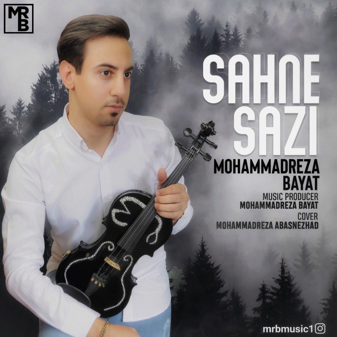 Mohammadreza Bayat – Sahne Sazi