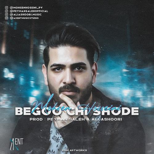 Mohsen Hoseini – Begoo Chi Shode