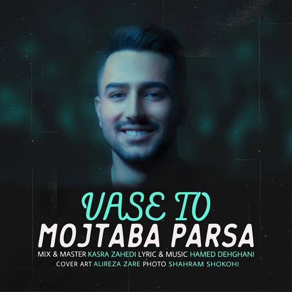 Mojtaba Parsa – Vase To