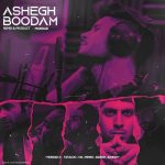 Mordad X Pishro X Tataloo X Yas X Sadegh X Bahram – Ashegh Boodam (Remix)