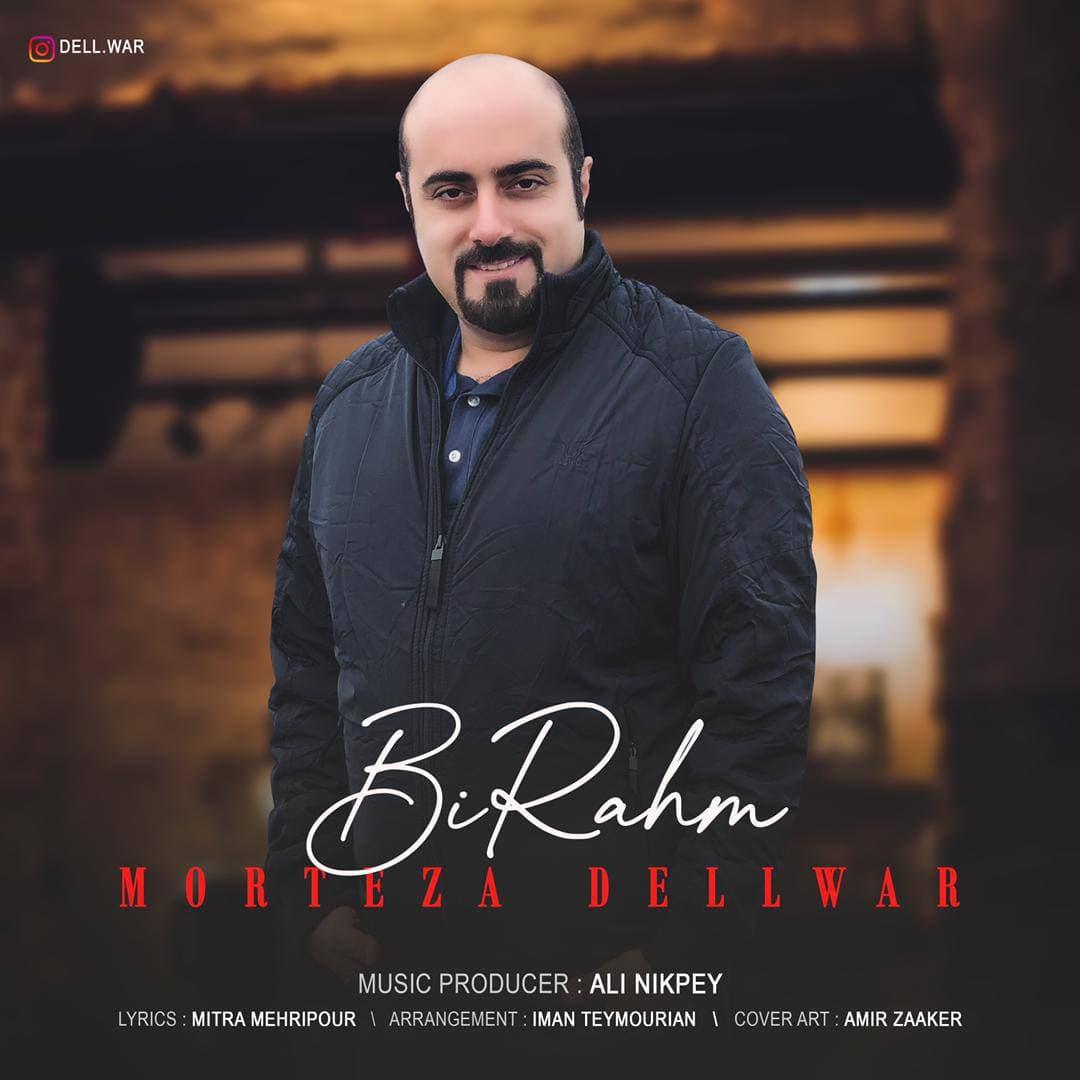 Morteza Delvar – Bi Rahm