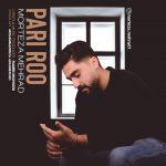 Morteza Mehrad – Pari Roo