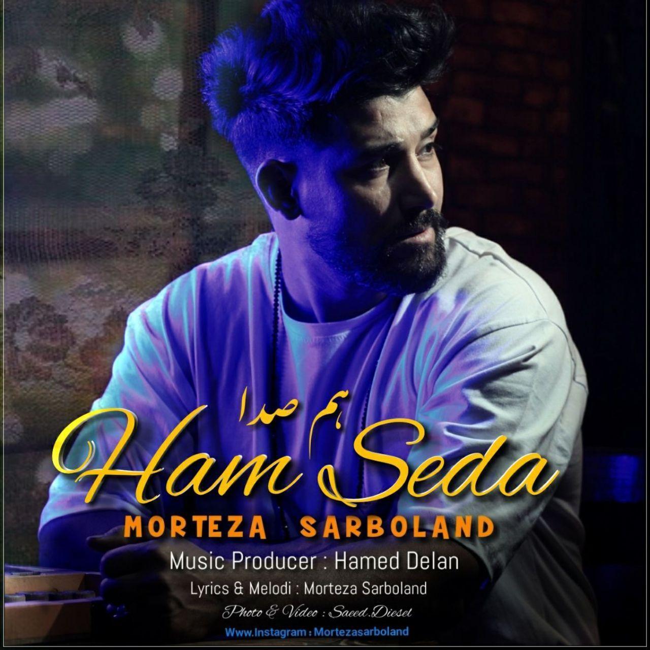 Morteza Sarboland – Ham Seda