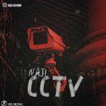Naji – CCTVNaji  - CCTV