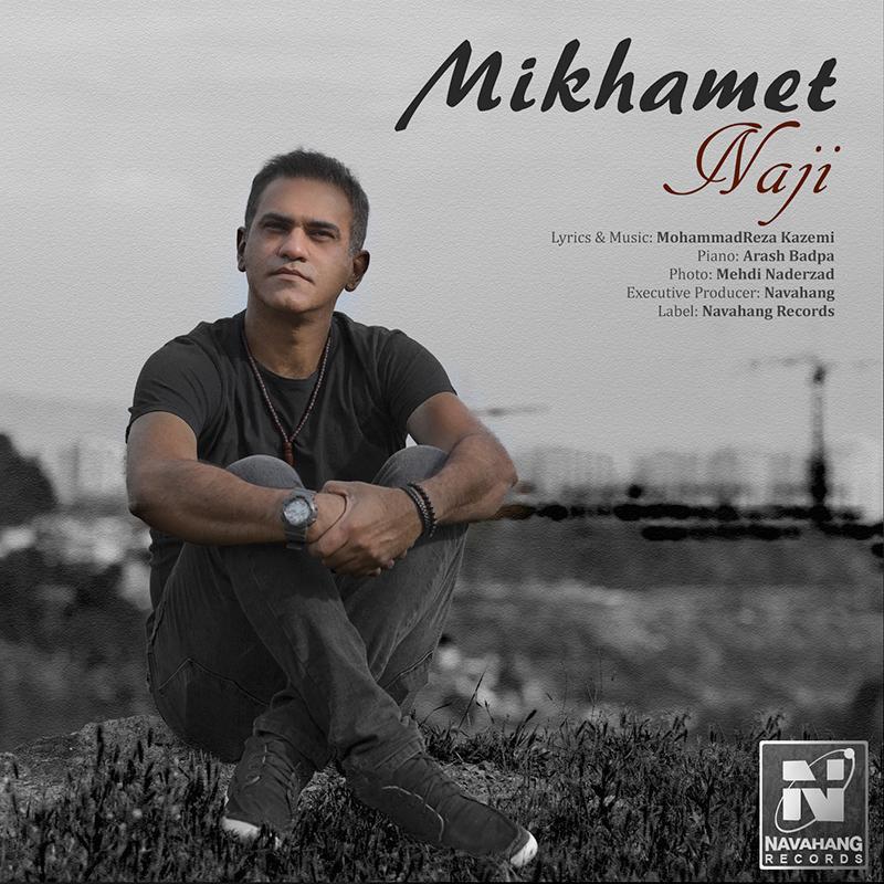 Naji – Mikhamet