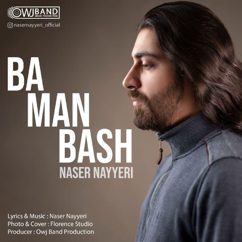 Naser Nayyeri – Ba Man Bash