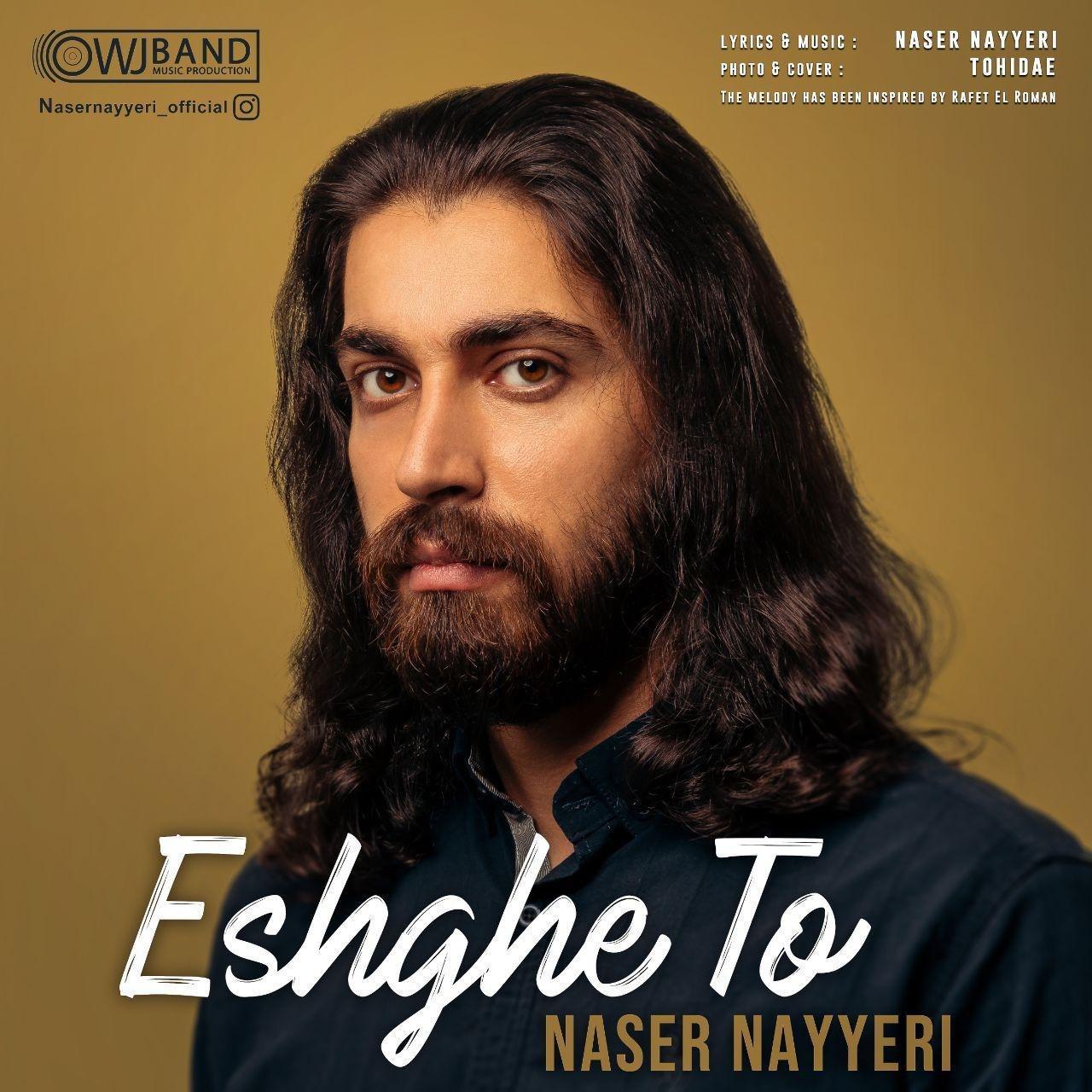 Naser Nayyeri – Eshghe To