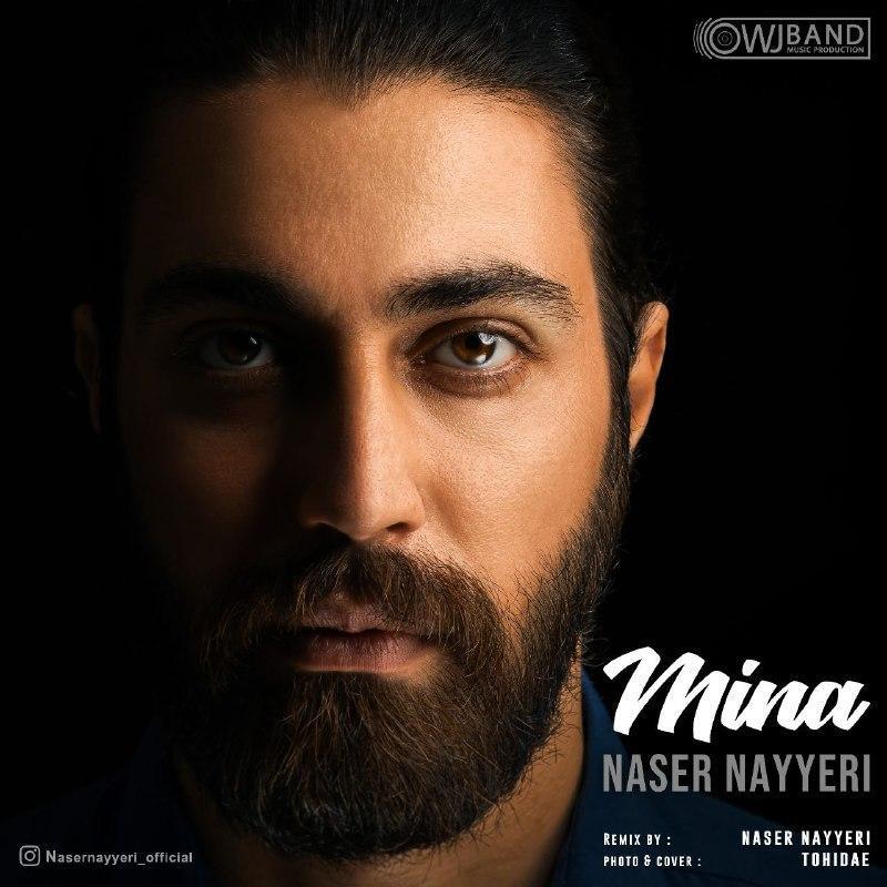 Naser Nayyeri – Mina