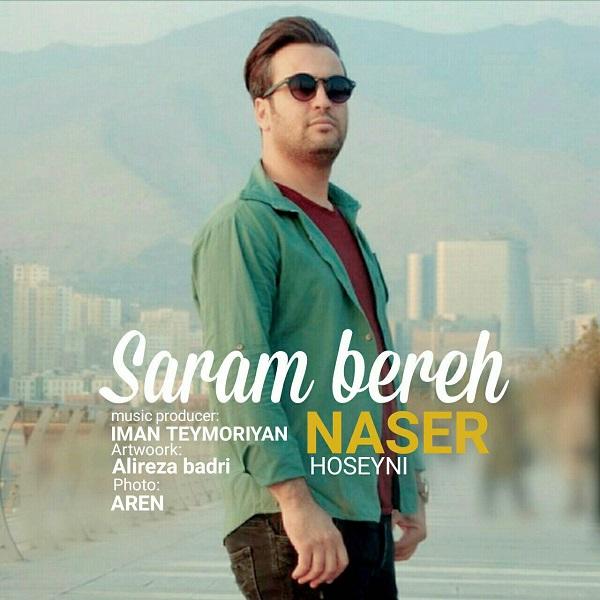 Naser Hoseyni – Saram Bereh