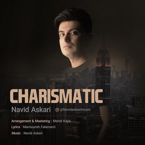 Navid Askari – Charismatic