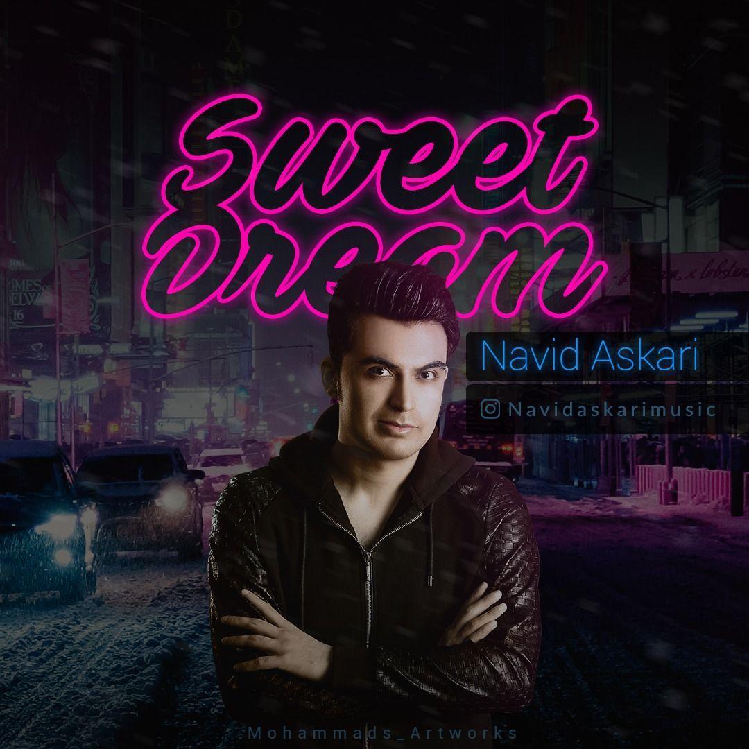 Navid Askari – Sweet Dreams