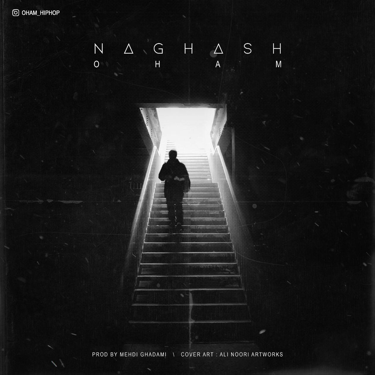 O H A M – Naghash