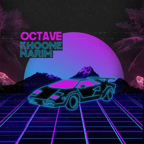 Octave – Khoone Narim