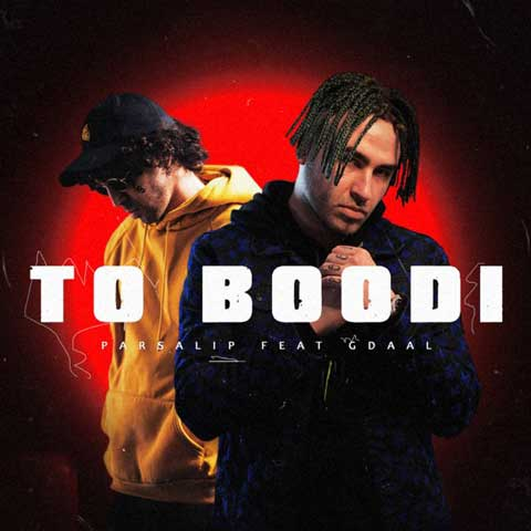 Parsalip – To Boodi (Ft Gdaal)