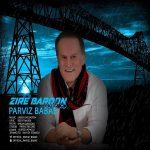 Parviz Babae – Zire Baroon