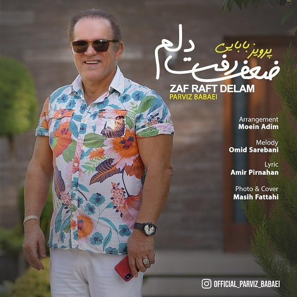 Parviz Babaei – Zaf Raft Delam