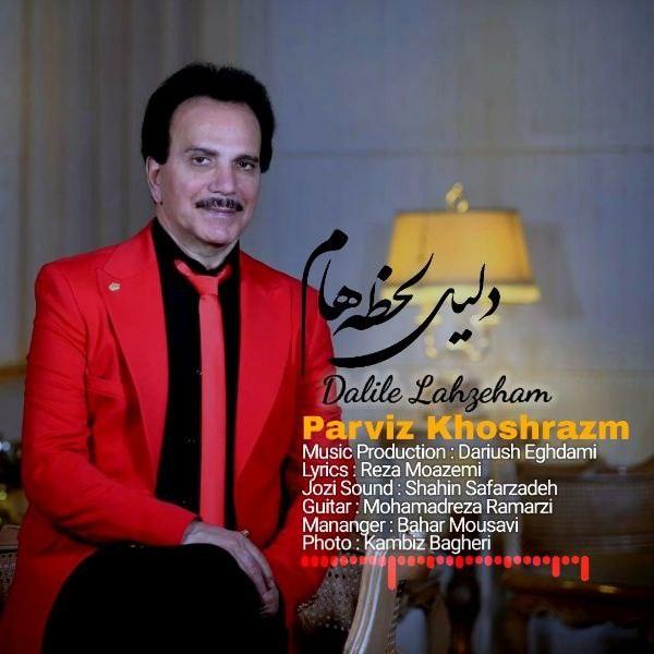 Parviz Khoshrazm – Dalile Lahzeham