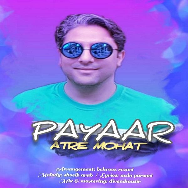 Payaar – Atre mohat
