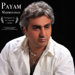 Payam Mahmoudian – Donyam Bi To Sardo Siahe