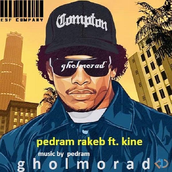 Pedram Rakeb Ft Kine – Gholmorad