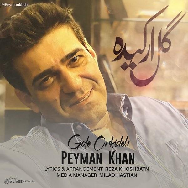 Peyman Khan – Gole Orkideh