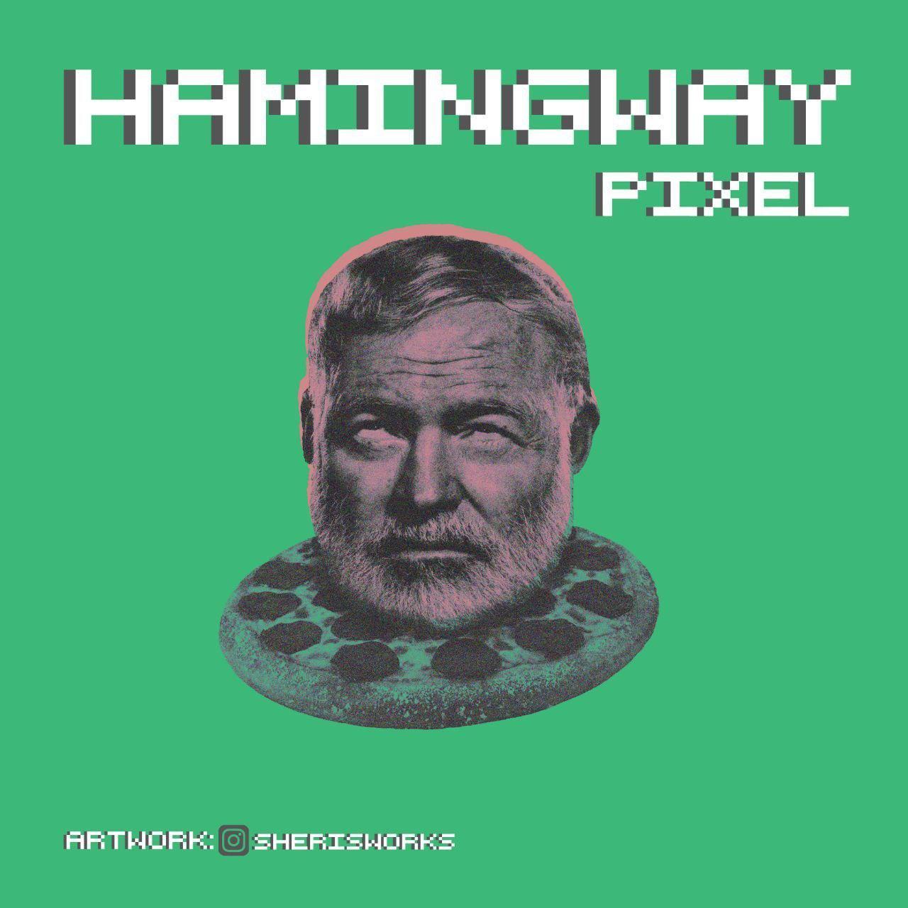 Pixel – Hamingway
