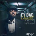 Quartet – Ey Dad