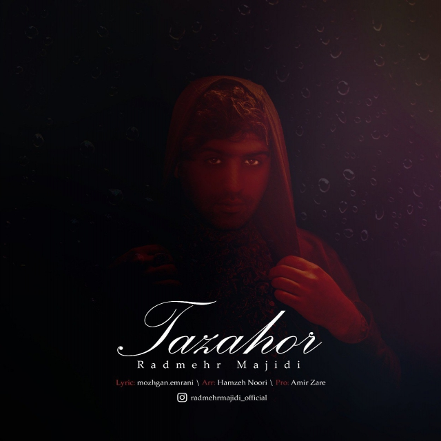 Radmehr Majidi – Tazahor
