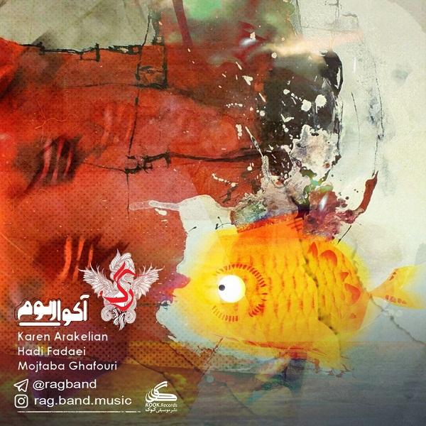 Rag band – Aquarium