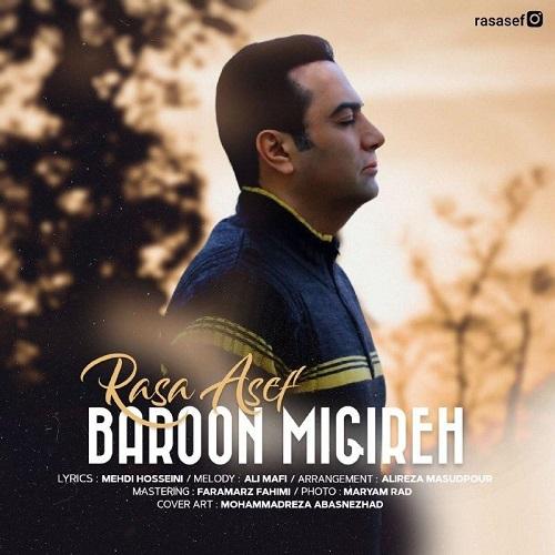 Rasa Asef – Baroon Migire