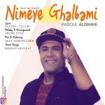 Rasoul Alishahi – Nimeye Ghalbami