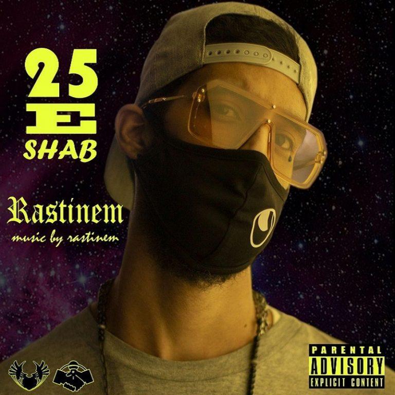 Rastinem – 25 e Shab