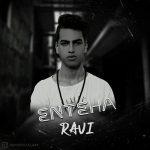 Ravi – EntehaRavi  - Enteha