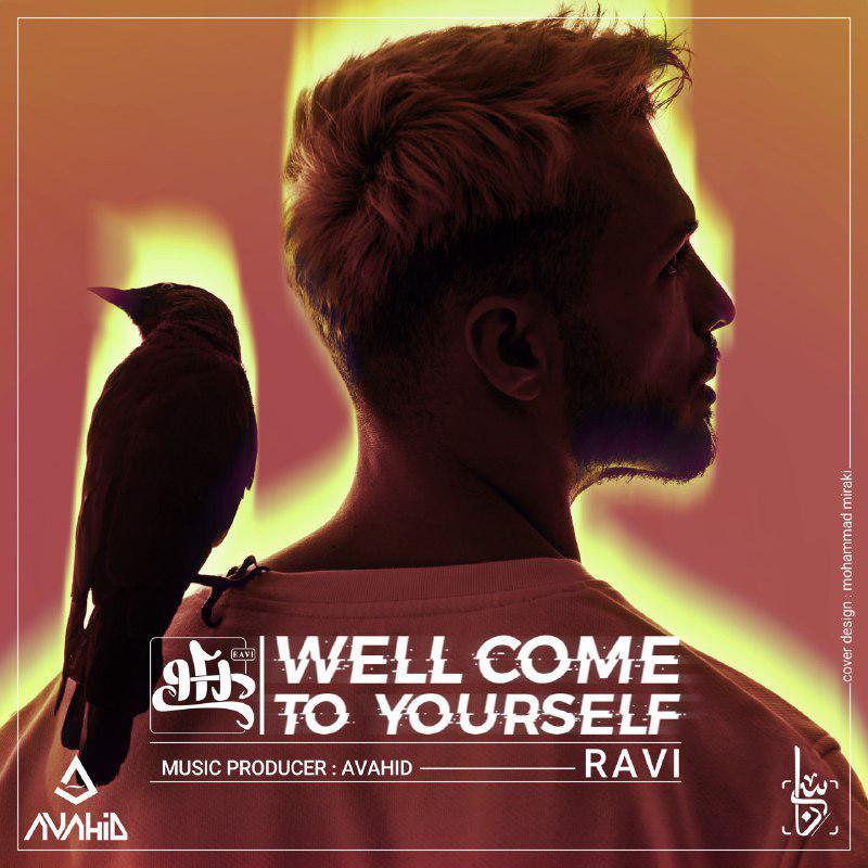 Ravi – Wellcome To Yourself