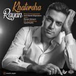 Rayan – Khatereha