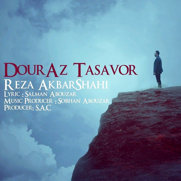 Reza AkbarShahi – Dour Az Tasavor