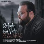Reza Aras – Refighe Ba Vafa