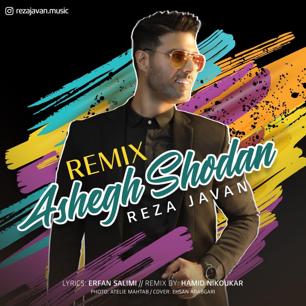Reza Javan – Ashegh Shodan (Remix)