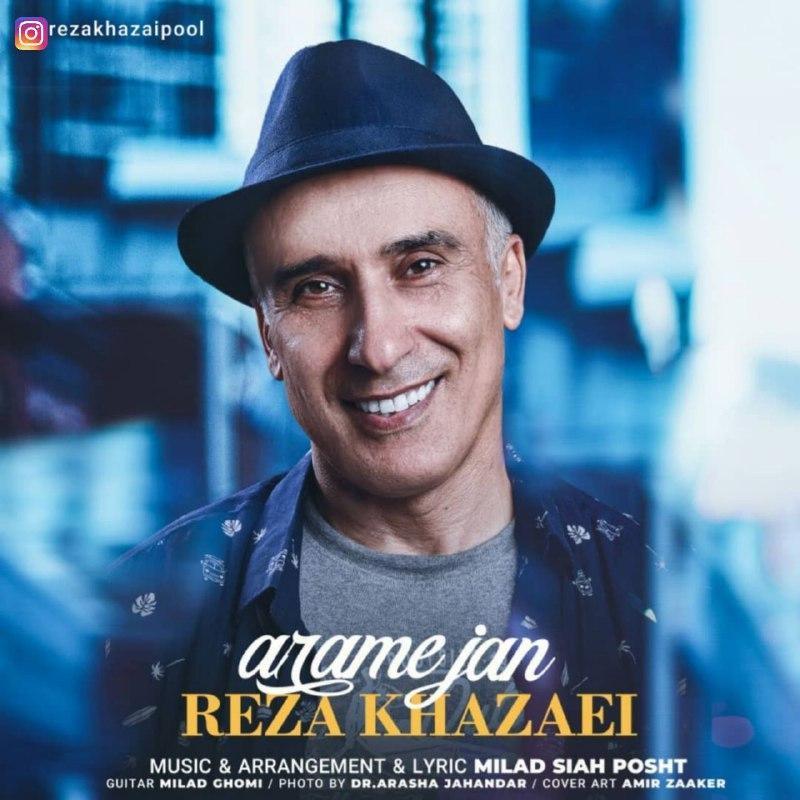 Reza Khazaei – Arame Jan