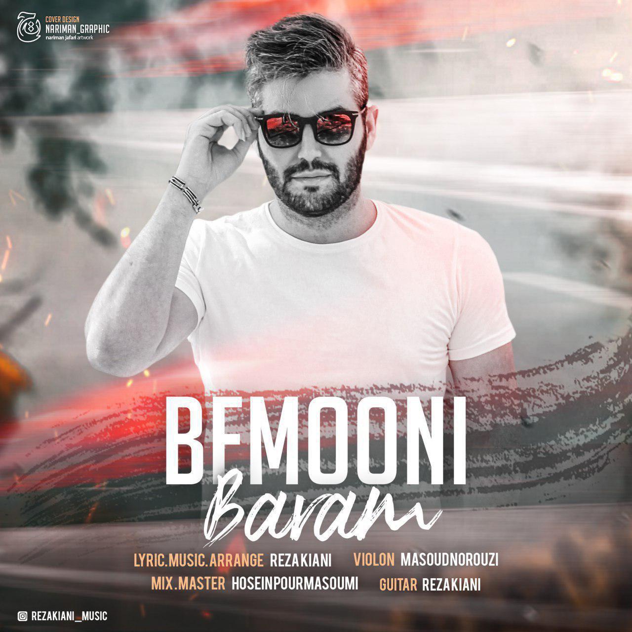 Reza Kiani – Bemooni Baram
