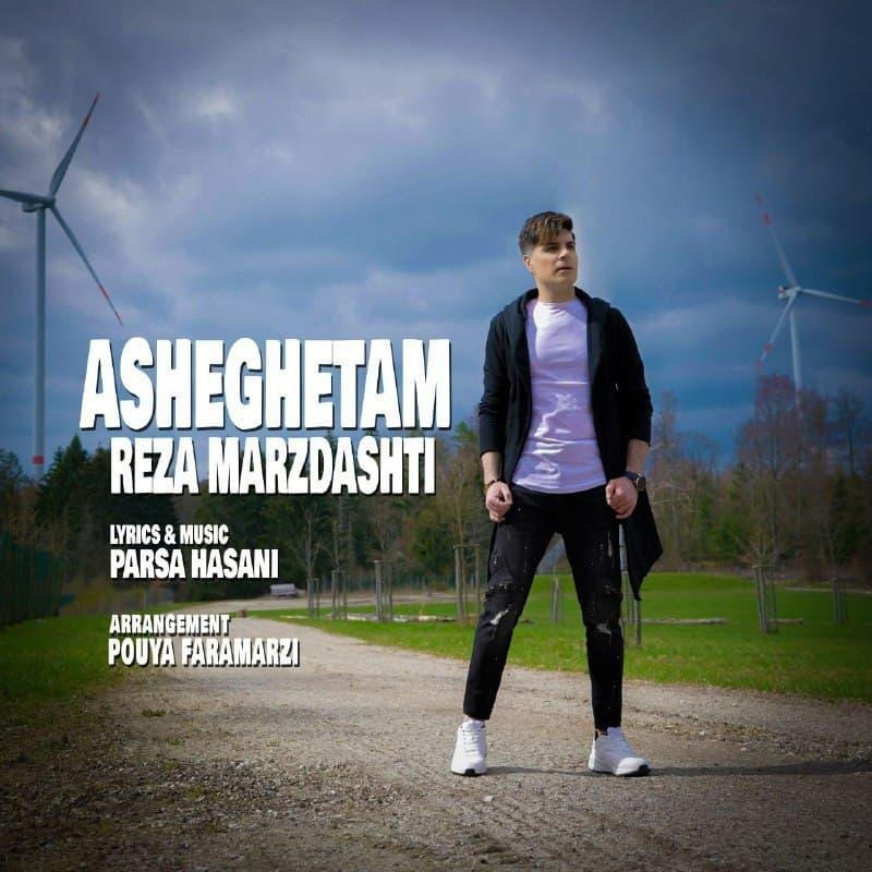 Reza Marzdashti – Asheghetam