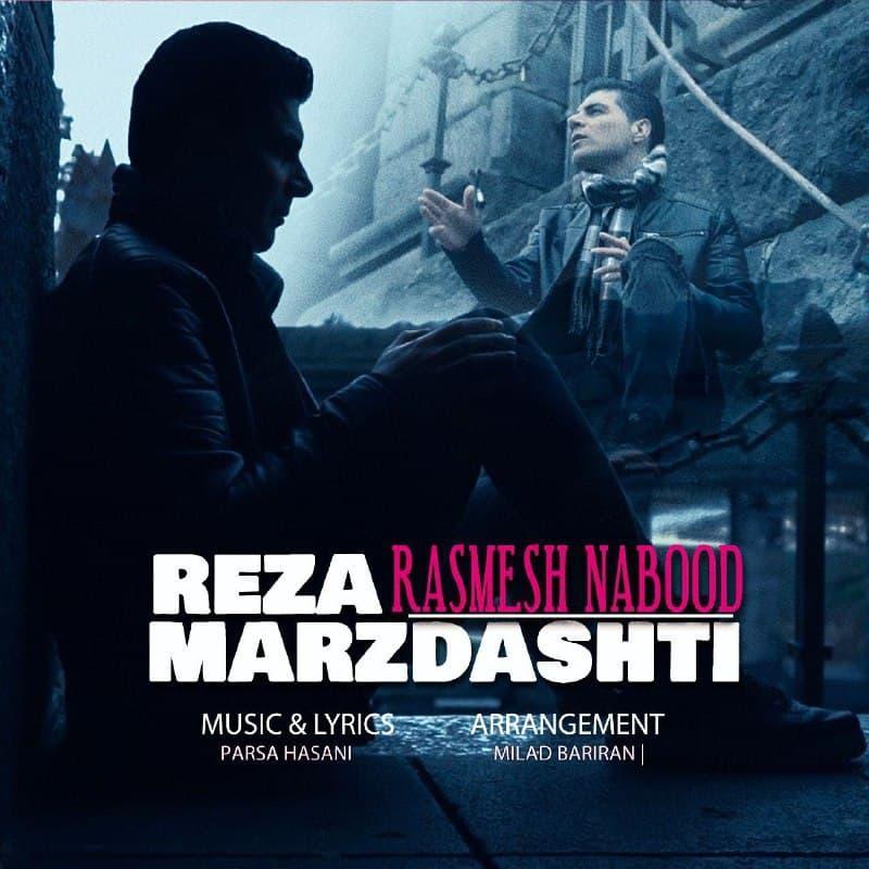 Reza Marzdashti – Rasmesh Nabood