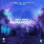 Reza Pishro – NamahdoodReza Pishro  - Namahdood