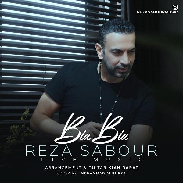 Reza Sabour – Bia Bia