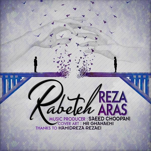 Reza Aras – Rabeteh