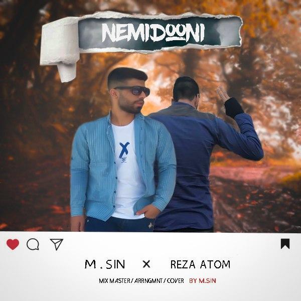 Reza Atom & M Sin – Nemidoni