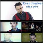 Reza Jowkar – Dige Dire